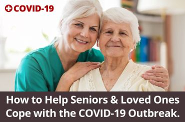 How To Help Seniors Cope With Corona Virus Fears